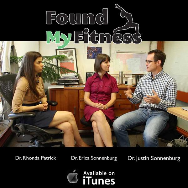 Found My Fitness Podcast: The Sonnenburgs on How the Gut Microbiota Interacts With Our Bodies