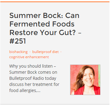 Bulletproof Radio: Summer Bock on Fermented Foods and Restoring Gut Health